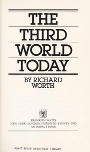 Cover of: The Third World today | Richard Worth