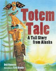 Cover of: A totem tale | Deb Vanasse