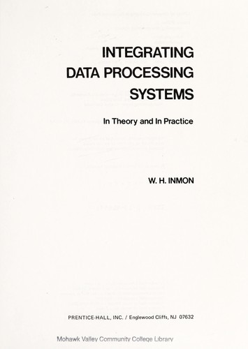 Integrating data processing systems by William H. Inmon
