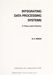 Cover of: Integrating data processing systems | William H. Inmon