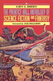 Cover of: The Prentice Hall anthology of science fiction and fantasy | Garyn G. Roberts