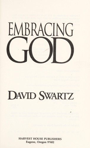 Embracing God by David Swartz