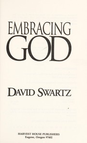 Cover of: Embracing God | David Swartz