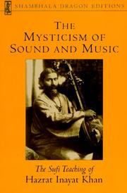 Cover of: The mysticism of sound and music | Inayat Khan