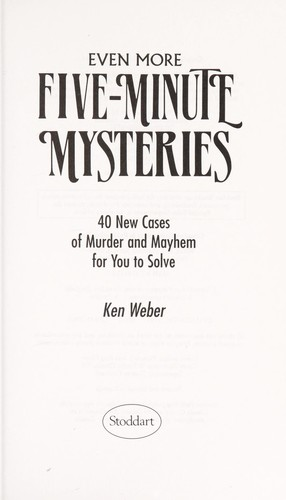 Even more five-minute mysteries by K. J. Weber
