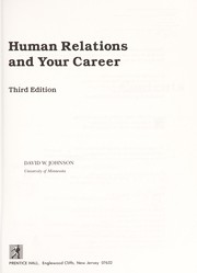 Cover of: Human relations and your career | Johnson, David W.