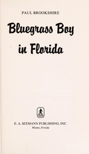 Cover of: Bluegrass boy in Florida | Paul Brookshire