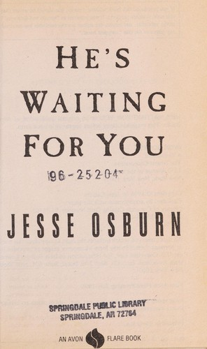 He's Waiting for You by Jesse Osburn