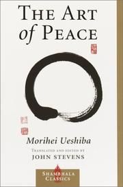 Cover of: The Art of Peace by Morihei Ueshiba