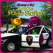 Cover of: Barney & BJ go to the police station | Mark Bernthal