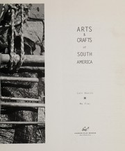 Cover of: Arts & crafts of South America | Lucy Davies