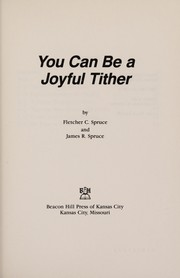 Cover of: You can be a joyful tither (Dialog series) | Fletcher Clarke Spruce