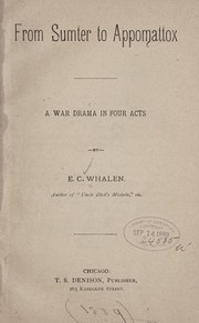 Cover of: From Sumter to Appomattox | E. C. Whalen