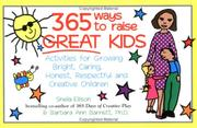 Cover of: 365 ways to raise great kids | Sheila Ellison