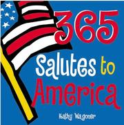 Cover of: 365 Salutes to America by Kathy Wagoner