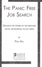 Cover of: The panic free job search | Paul Hill