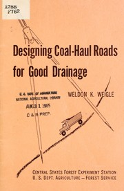 Cover of: Designing coal-haul roads for good drainage | Weldon K. Weigle