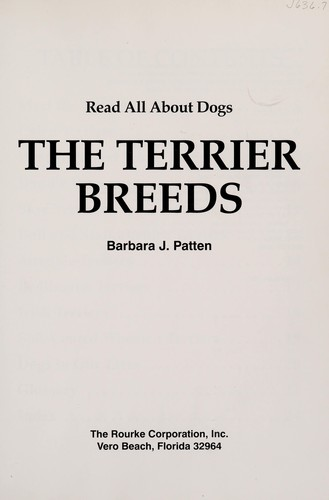 The terrier breeds by Barbara J. Patten