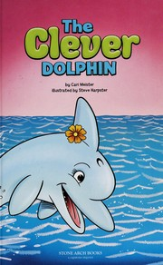 Cover of: The clever dolphin | Cari Meister