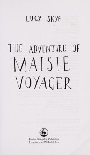 The adventure of Maisie Traveller by Lucy Skye