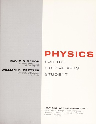 Physics for the liberal arts student by David S. Saxon