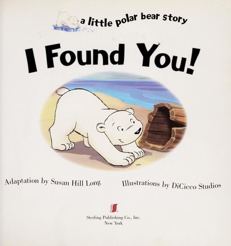 I found you! by Susan Hill Long