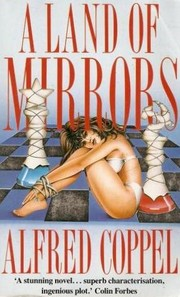 Cover of: A land of mirrors | Alfred Coppel