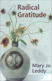 Cover of: Radical Gratitude | Mary Jo Leddy