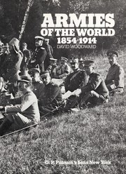 Cover of: Armies of the world, 1854-1914 | Woodward, David