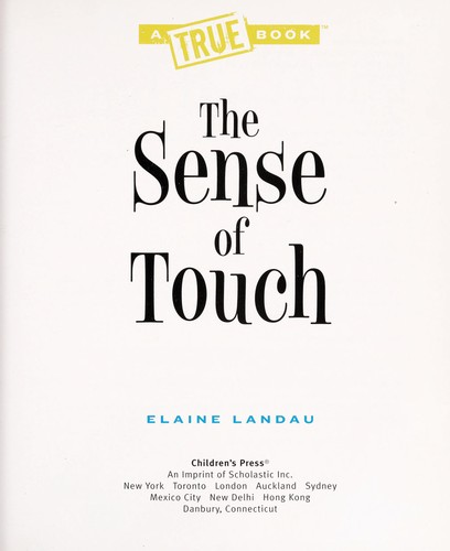 The sense of touch by Elaine Landau
