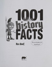 Cover of: 1001 hideous history facts | Alex Woolf
