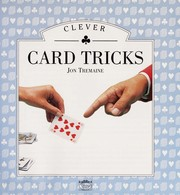 Cover of: Clever Card Tricks | Jon Tremaine