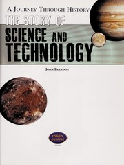 Cover of: The story of science and technology | John Farndon