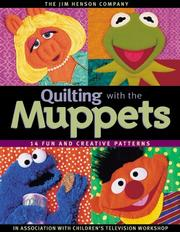 Cover of: Quilting with the Muppets | Children's Television Workshop.