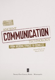 Cover of: Ancient communication technology | Woods, Michael