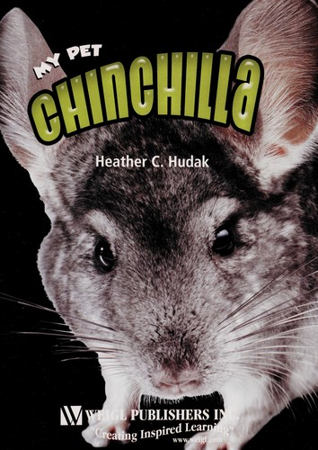 Chinchilla by Heather C. Hudak