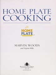 Cover of: Home plate cooking | Marvin Woods
