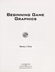 Cover of: Beginning game graphics | Harry J. Evry