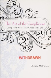 Cover of: The art of the compliment | Christie Matheson