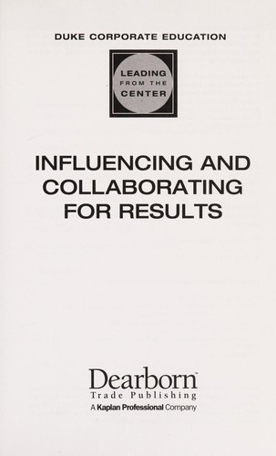 Influencing and collaborating for results by Duke Corporate Education.