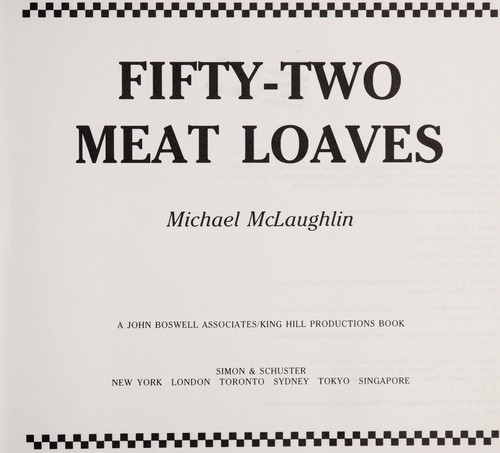 Fifty-two meat loaves by Michael McLaughlin
