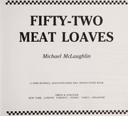 Cover of: Fifty-two meat loaves | Michael McLaughlin