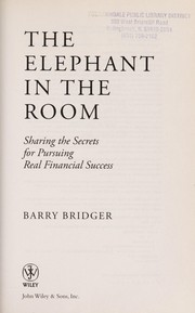 Cover of: The elephant in the room | Barry Bridger
