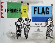 Cover of: A primer about the flag | Marvin Bell