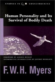 Cover of: Human personality and its survival of bodily death by Frederic William Henry Myers