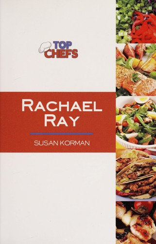 Rachael Ray by Susan Korman