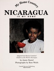 Cover of: Nicaragua is my home | Jamie Daniel