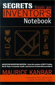 Cover of: Secrets from an inventor's notebook | Maurice Kanbar