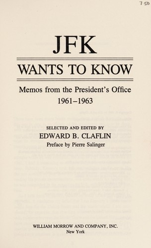 JFK wants to know by John F. Kennedy