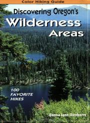 Cover of: Discovering Oregon's wilderness areas | Donna Lynn Ikenberry
